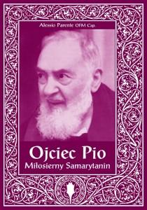 Ojciec Pio-Miłosierny Samarytanin