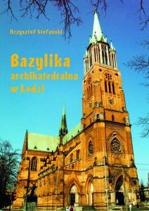 Bazylika archikatedralna w Łodzi