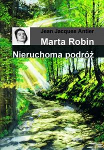 Marta Robin-Nieruchoma podróż