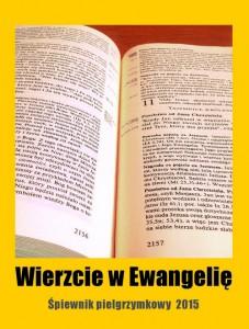 Wierzcie w Ewangelię-śpiewnik pielgrzymkowy